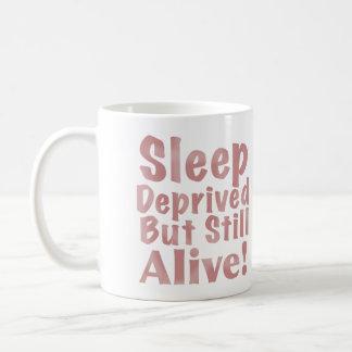 奪い取られた睡眠はまだしかし挨りだらけで生きた上がりました コーヒーマグカップ