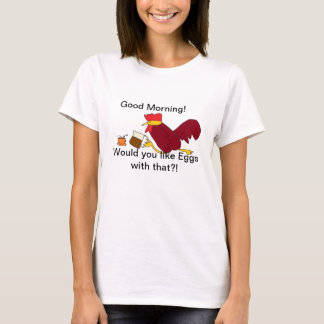 女性のためのおはようのオンドリのコーヒーワイシャツ Tシャツ