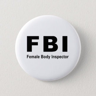 女性の身体の検査官 5.7CM 丸型バッジ
