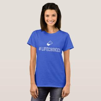 女性の#Lifechoicesのティー Tシャツ