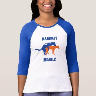 女性のDammit Mearleの野球のティー Tシャツ