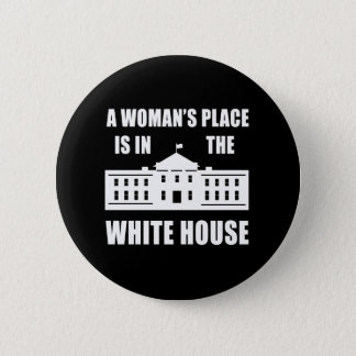"""""""女性場所は白い家に""""の2.25インチあります 5.7CM 丸型バッジ"""