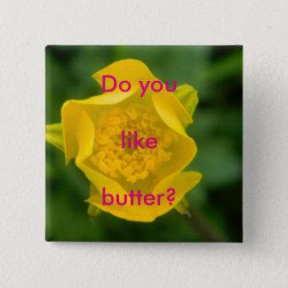 好みますバターをか。 バッジ
