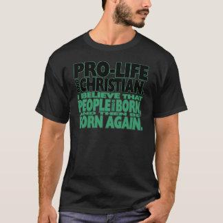 """""""妊娠中絶反対およびキリスト教の""""ワイシャツ(暗い) Tシャツ"""