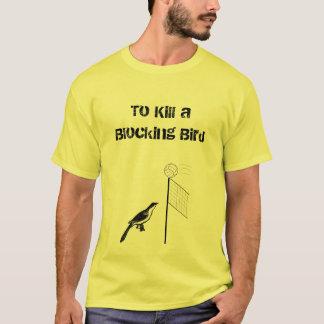 妨害の鳥を殺すため Tシャツ