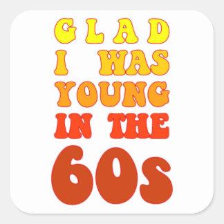 嬉しい私は60年代に若かったです スクエアシール
