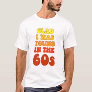 嬉しい私は60年代のTシャツで若かったです Tシャツ