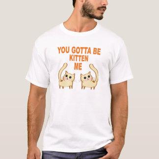 子ネコであるために私得ました(暗闇) Tシャツ