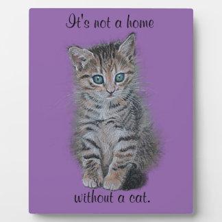 """子ネコの芸術""""それは猫なしではではないです家"""" フォトプラーク"""
