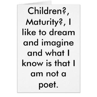 子供か。、成熟か。、私はimagi…夢を見るのを好み カード
