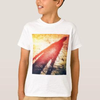 """子供のTシャツ-私が""""さよならを言った時機械"""" Tシャツ"""