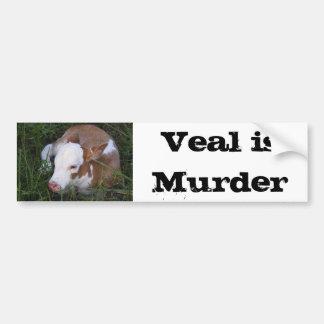 子牛の肉は殺害のバンパーステッカーです バンパーステッカー
