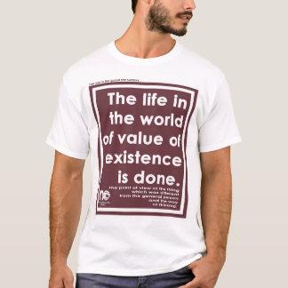存在の価値の世界の生命 Tシャツ