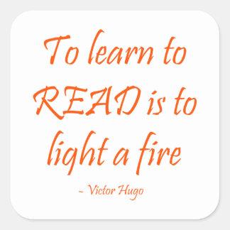 学ぶことは読むために火をつけることです スクエアシール