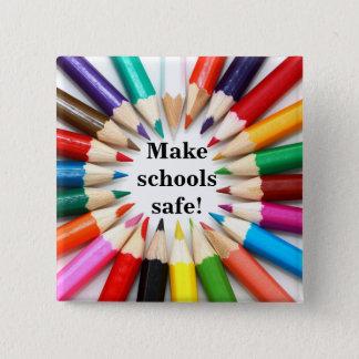 学校を安全にさせて下さい! 缶バッジ