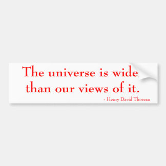 宇宙はそれの私達の眺めより広いです バンパーステッカー