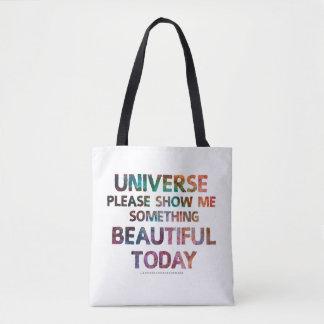 宇宙は私に何かを美しい今日のバッグ示します トートバッグ