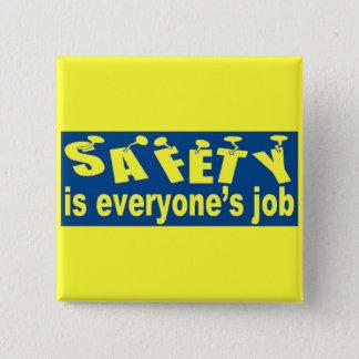 安全は皆仕事の正方形ボタンです 5.1CM 正方形バッジ