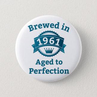 完全さに老化する1961で醸造される 5.7CM 丸型バッジ