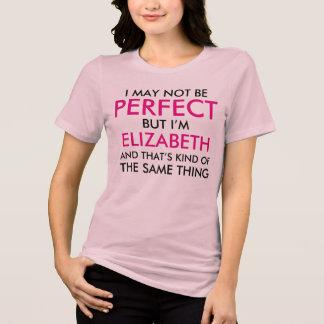 完全である私はピンクの名前です Tシャツ
