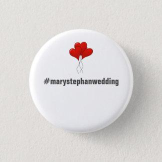 完全でカスタマイズ可能な結婚式ボタン- Hashtag 3.2cm 丸型バッジ