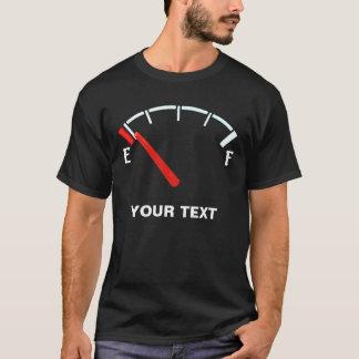 完全なか空燃料計のガスタンク(名前入り) Tシャツ