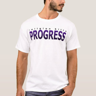 宗教の殺害の進歩 Tシャツ