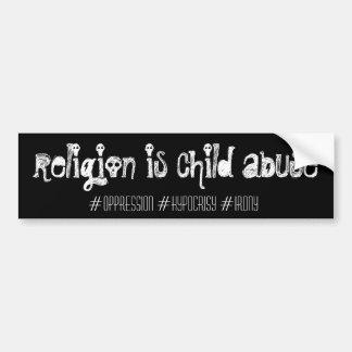 宗教は児童虐待、バンパーステッカーです バンパーステッカー