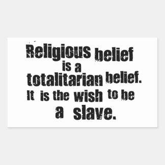 宗教的信念は全体主義の確信です 長方形シール