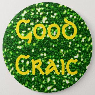 """実質のアイルランドのことわざの""""よいCraic""""セントパトリック日 15.2cm 丸型バッジ"""