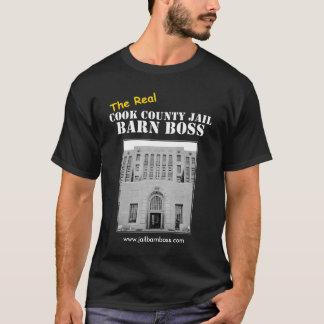 実質のクック郡の刑務所の納屋のボス Tシャツ