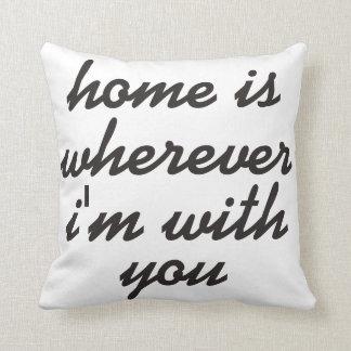 家は私があなたとあるところはどこでもです クッション