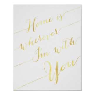 家は私があなたと金ゴールドの引用文ポスターであるところはどこでもです ポスター