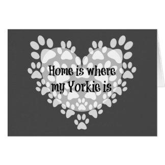 家は私のヨークシャーテリアが引用文であるところです カード