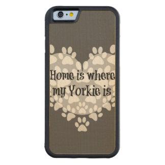 家は私のヨークシャーテリアが引用文であるところです CarvedメープルiPhone 6バンパーケース