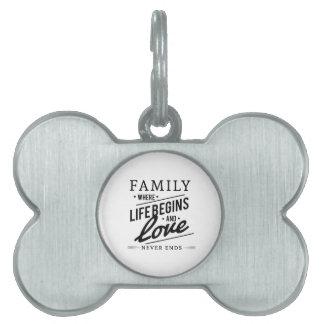 家族: 生命がおよび始まる一方、愛は決して終わりません ペットネームタグ