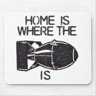 """""""家爆弾が""""あるところでがあります マウスパッド"""