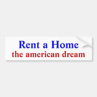 家、アメリカン・ドリームを賃借して下さい バンパーステッカー