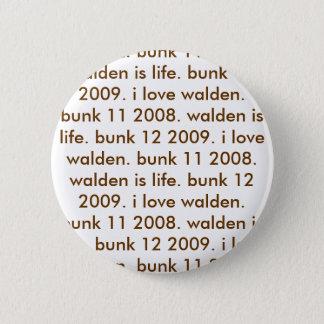 寝台12は2009年の。i愛walden。 寝台11 2008年の。wald… 5.7cm 丸型バッジ