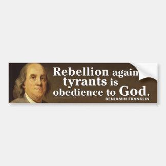 専制政治および神のベンフランクリンの引用文 バンパーステッカー