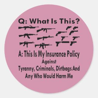専制政治及び犯罪者のための私の保険証券を撃ちます ラウンドシール