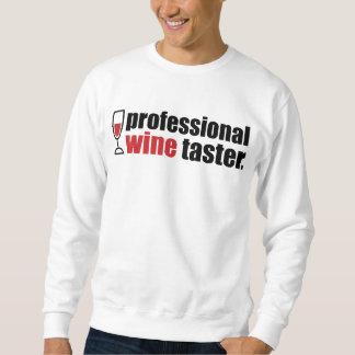 専門のワインのテースター スウェットシャツ