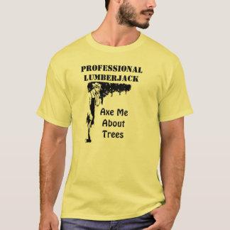 専門の樵 Tシャツ