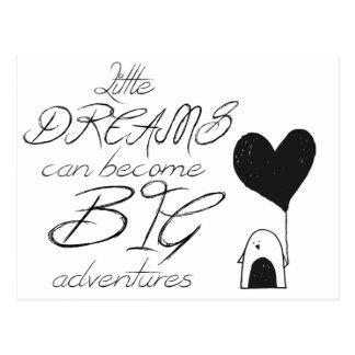 小さい夢は大きい冒険になることができます ポストカード