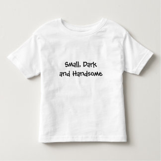 小さく、暗くハンサム トドラーTシャツ
