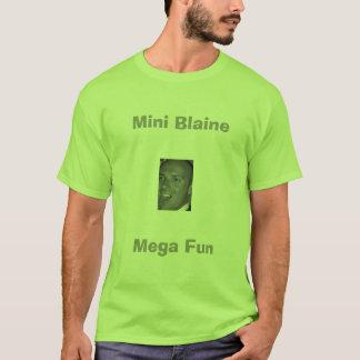 小型Blaine。 メガ楽しみ Tシャツ