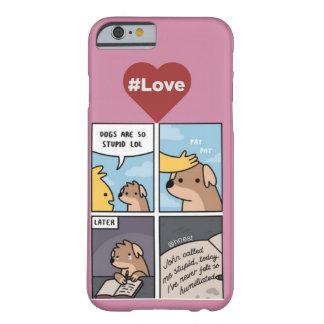 小犬の漫画 BARELY THERE iPhone 6 ケース