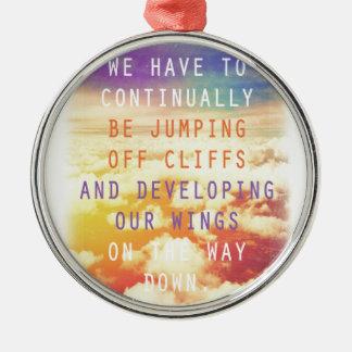 崖のやる気を起こさせるな引用文を離れて跳躍 メタルオーナメント