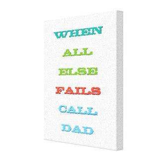 巣のアドバイスの引用文のキャンバスを残している呼出しパパの子供 キャンバスプリント