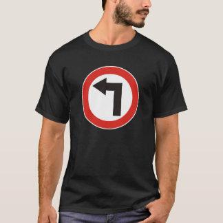 左に曲がって下さい Tシャツ